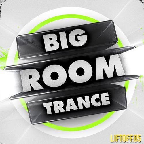 Album Art - Big Room Trance - Lift Off 5