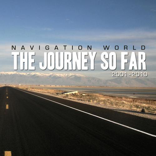 Album Art - Navigation World- The Journey So Far (2001 - 2010)