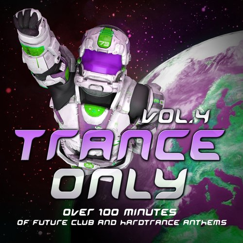 Album Art - Trance Only, Vol. 4 (Over 100 Minutes of Future Club and Hardtrance Anthems)