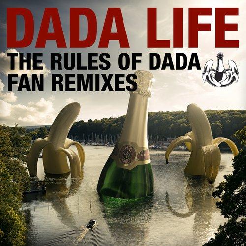 The Rules Of Dada Fan Remixes Album