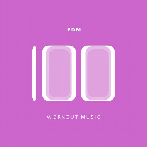 Album Art - 100 EDM Workout Music