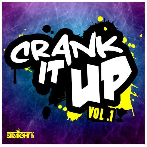 Album Art - Crank It Up Volume 1 (Deluxe Edition)