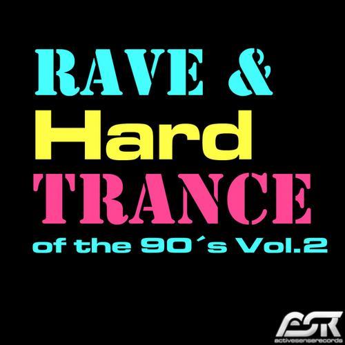 Album Art - Rave & Hardtrance of the 90's, Vol. 2