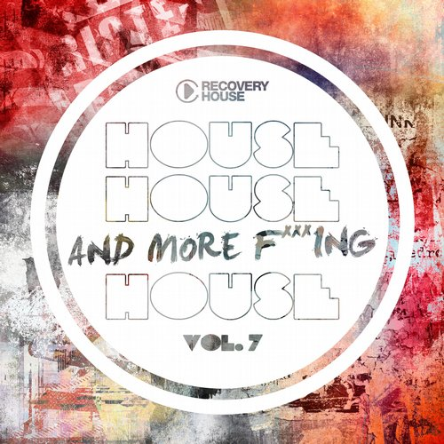 Album Art - House, House And More F..king House Vol. 7
