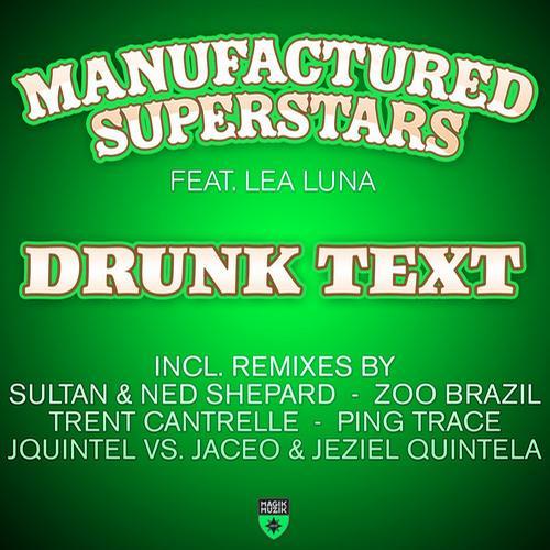 Album Art - Drunk Text - Beatport Exclusive Edition
