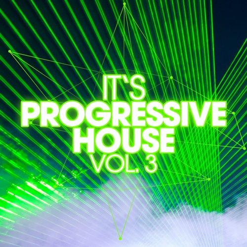 Album Art - It's Progressive House, Vol. 3