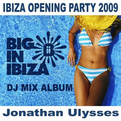 Album Art - Ibiza Opening Party 2009 Mixed by Jonathan Ulysses