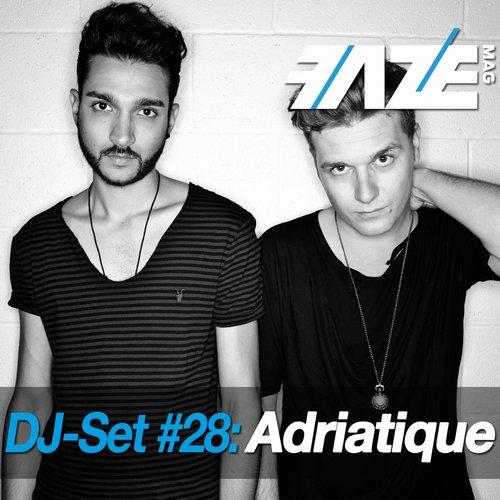 Album Art - Faze DJ Set #28: Adriatique