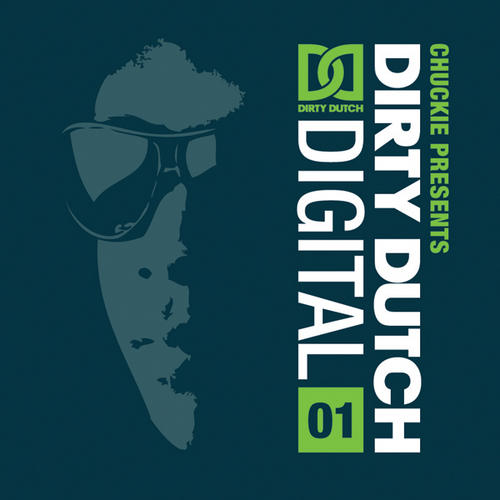 Album Art - Chuckie Presents Dirty Dutch Digital Vol. 1