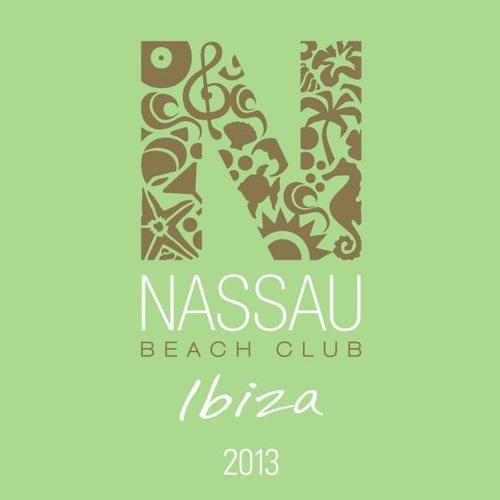 Nassau Beach Club Ibiza 2013 Album Art