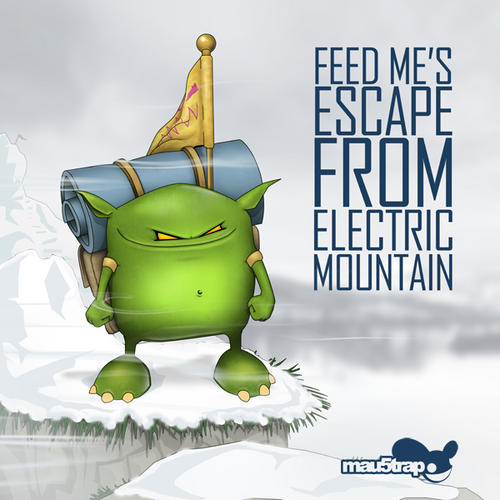 Feed Me's Escape From Electric Mountain Album Art