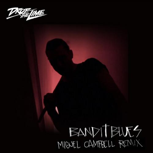 Album Art - Bandit Blues - Miguel Campbell Remix