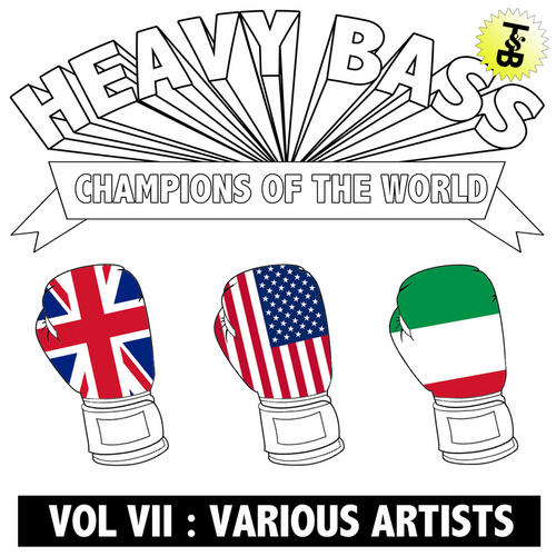 Album Art - Heavy Bass Champions Of The World Volume VII