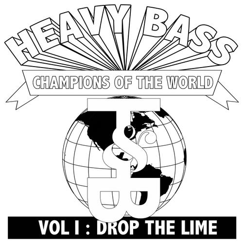 Album Art - Heavy Bass Champions Of The World Vol. I