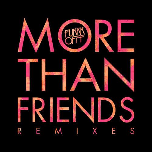 Album Art - More Than Friends Remixes