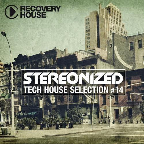 Album Art - Stereonized - Tech House Selection Vol. 14