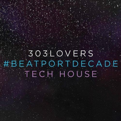 Album Art - 303lovers #BeatportDecade Tech House