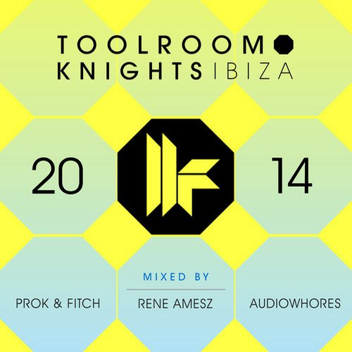 Album Art - Toolroom Knights Ibiza 2014