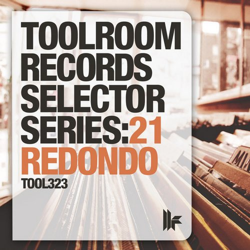 Album Art - Toolroom Records Selector Series: 21 Redondo