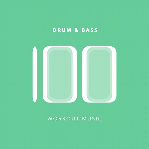 Album Art - 100 Drum and Bass Workout Music