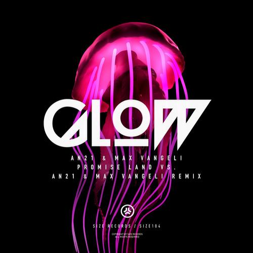 Album Art - Glow (Promise Land vs. AN21 & Max Vangeli Remix)