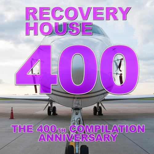 Album Art - Recovery House 400 - The 400th Compilation Anniversary