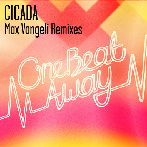 Album Art - One Beat Away (Max Vangeli Remixes)