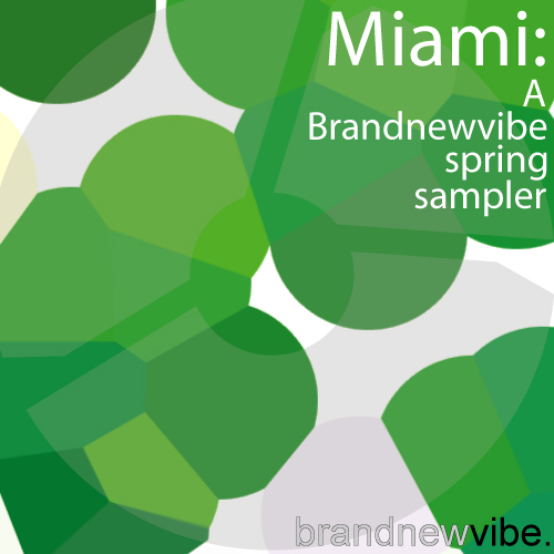 Album Art - Miami : A Brandnewvibe Spring Sampler