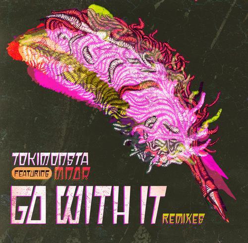 Album Art - Go With It (feat. MNDR) - Remixes