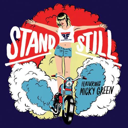 Stand Still Feat. Micky Green Album Art