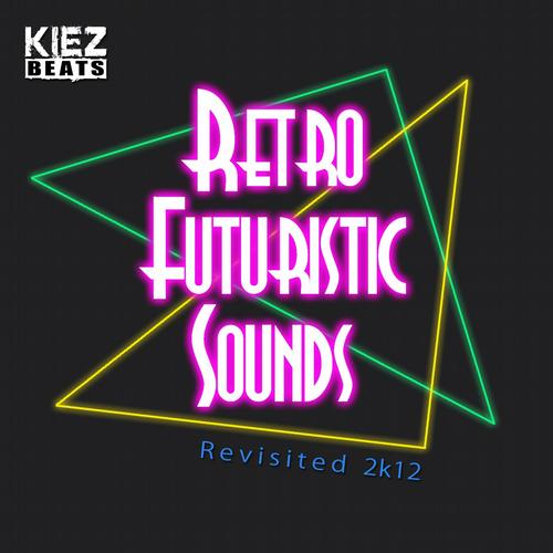 Album Art - Retro Futuristic Sounds (Revisited 2k12)