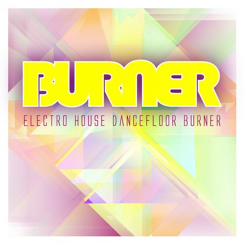 Album Art - Electro House Dancefloor Burner
