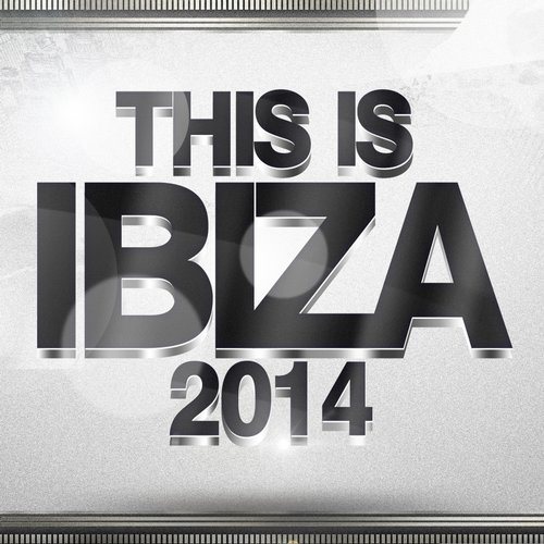 Album Art - This Is Ibiza 2014