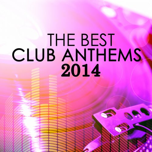 Album Art - The Best Club Anthems 2014