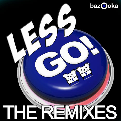 Album Art - Less Go (The Remixes)