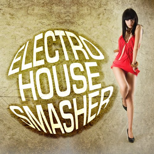 Album Art - Electro House Smasher