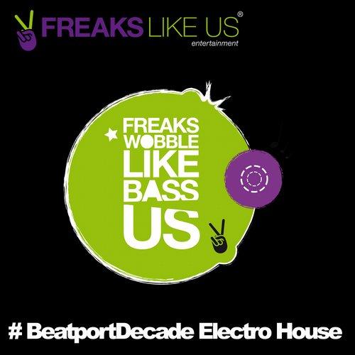 Album Art - Freaks Like Us Entertainment #BeatportDecade Electro House