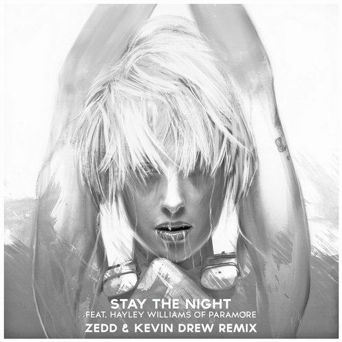 Album Art - Stay The Night (feat. Hayley Williams of Paramore) [Zedd & Kevin Drew Extended Remix]