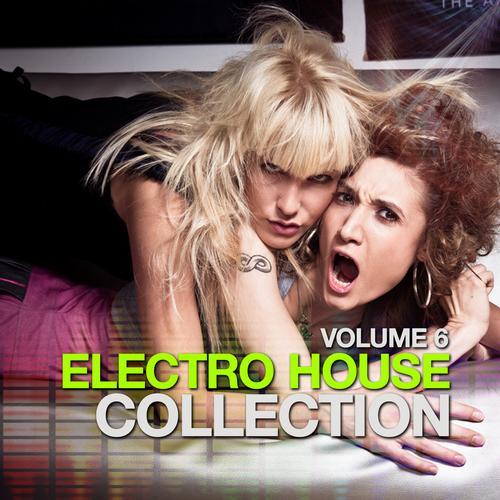 Album Art - Electro House Collection Volume 6