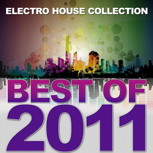 Album Art - Best Of 2011 - Electro House Collection