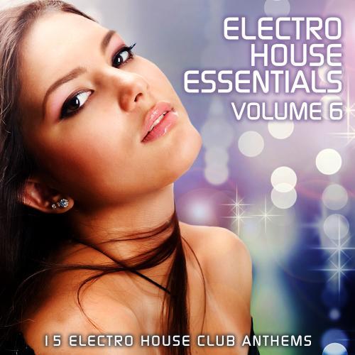 Album Art - Electro House Essentials Volume 6