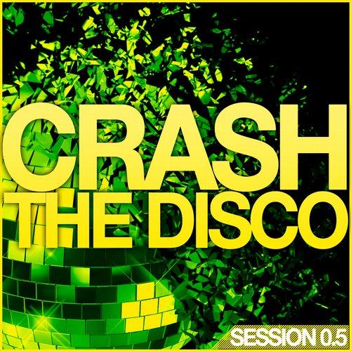 Album Art - Crash The Disco - Session 0.5