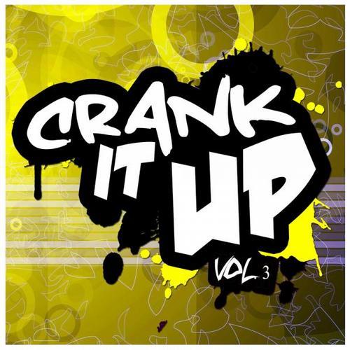 Album Art - Crank It Up Vol. 3
