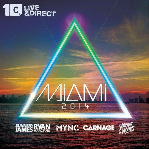 Miami 2014 - Mixed by MYNC, Carnage, Sunnery James & Ryan Marciano, Wayne & Woods Album Art