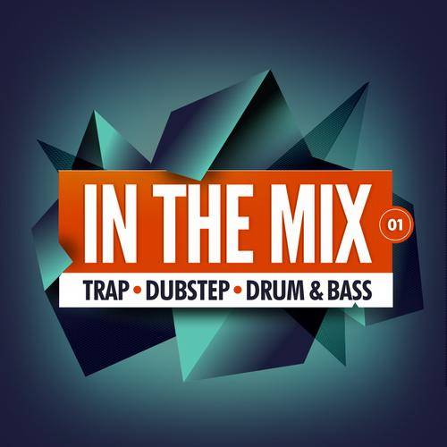 Album Art - In The Mix 01: Trap, Dubstep, Drum & Bass