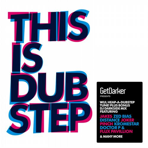 Album Art - GetDarker Presents THIS IS DUBSTEP
