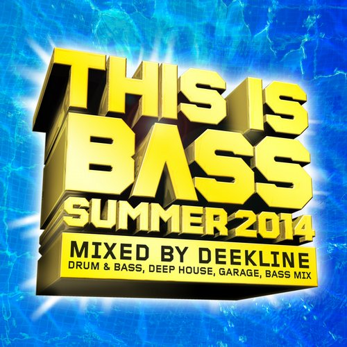 Album Art - This Is Bass - Summer 2014 (Mixed By Deekline) [Drum & Bass, Deep House, Garage, Bass Mix]