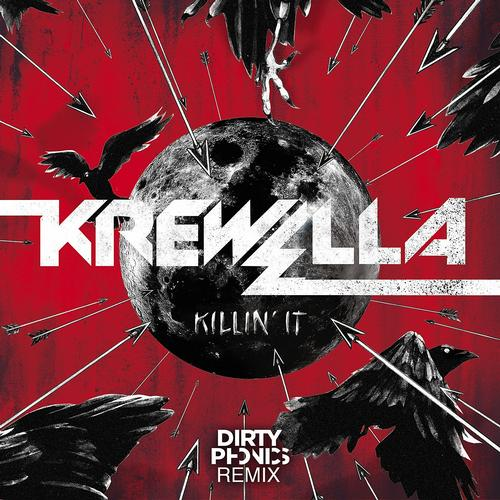 Album Art - Killin' It (Dirtyphonics Remix)