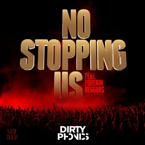 Album Art - No Stopping Us (feat. Foreign Beggars)