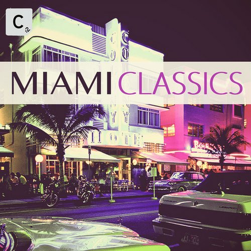 Album Art - Miami Classics - Beatport Exclusive Version